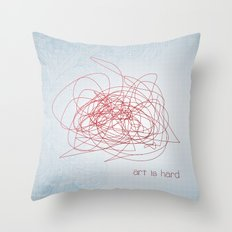 art is hard Throw Pillow