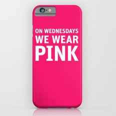 Mean Girls #11 – Pink Wednesday Slim Case iPhone 6s