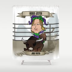 Rodeo Jester (Jodie Foster) Shower Curtain