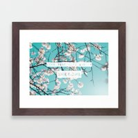 Live Your Life And Be Aw… Framed Art Print