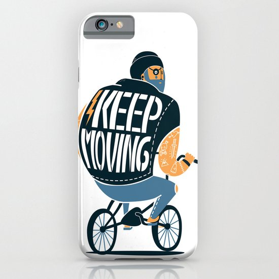 Keep moving iPhone & iPod Case