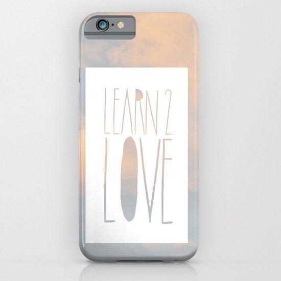 LEARN 2 LOVE iPhone & iPod Case