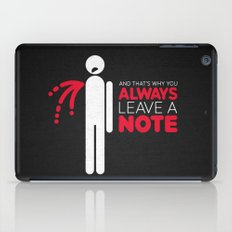 And That's Why You Alway… iPad Case