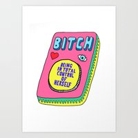 Bitch Stands For... Art Print