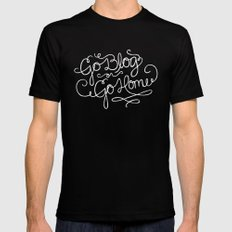 Go Blog or Go Home Mens Fitted Tee SMALL Black