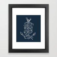 You are an anchor Framed Art Print