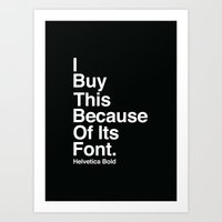 I BUY THIS BECAUSE OF ITS FONT. Art Print