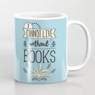 I Cannot Live Without Bo… Mug