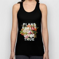 Plans Really Do Come True Unisex Tank Top