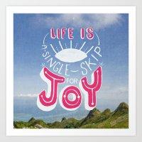 Life Is A Single Skip Fo… Art Print