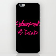 (Cyber)Punk's Not Dead! iPhone & iPod Skin
