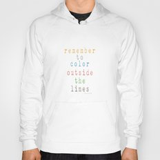 Color outside of the lines Hoody