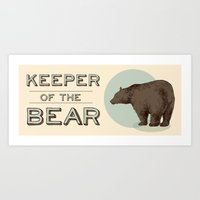 Keeper Of The Bear - For… Art Print