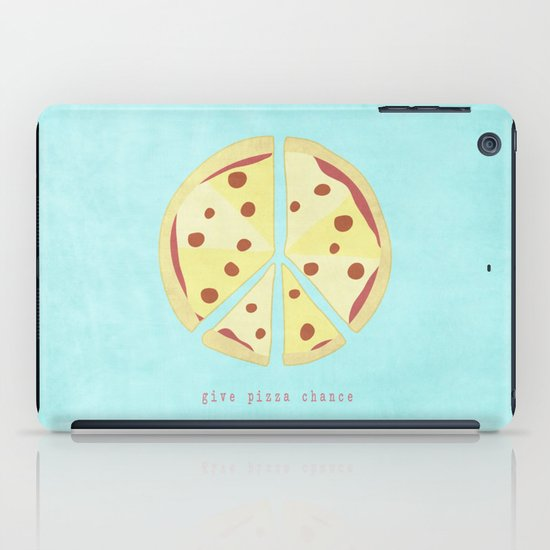 Give Pizza Chance iPad Case