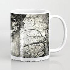 What goes around comes around Mug