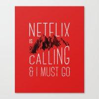 Netflix is calling Canvas Print