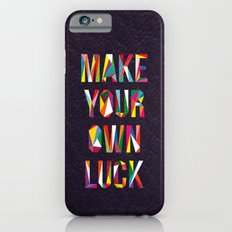 Make Your Own Luck Slim Case iPhone 6s