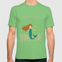 You be You and I'll be Me Mens Fitted Tee Grass SMALL