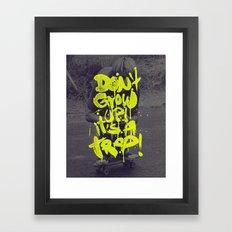 Don't Grow Up! It's a Trap! Framed Art Print