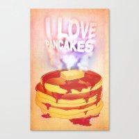I Love Pancakes Canvas Print