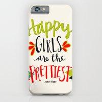 Happy Girls Are The Prettiest iPhone 6 Slim Case