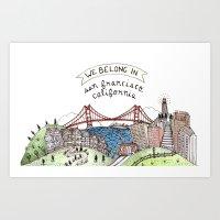 We Belong in San Francisco Art Print