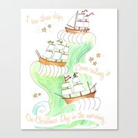 I Saw Three Ships Canvas Print
