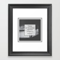 Books: The Quietest and Most Constant Framed Art Print