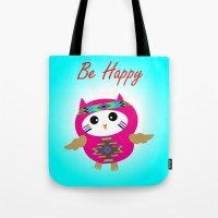 Be Happy Owl Tote Bag