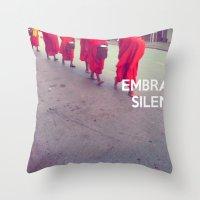 Embrace Silence Throw Pillow