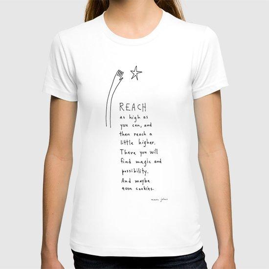 reach as high as you can T-shirt