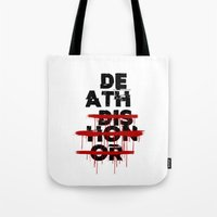 Death Before Dishonor Tote Bag