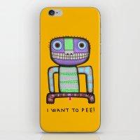 I Want To Pee! iPhone & iPod Skin