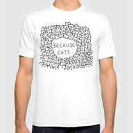 Because Cats Mens Fitted Tee White SMALL
