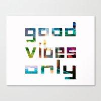good vibes only // Coachella Canvas Print