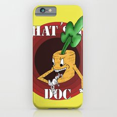 What's Up Doc Slim Case iPhone 6s