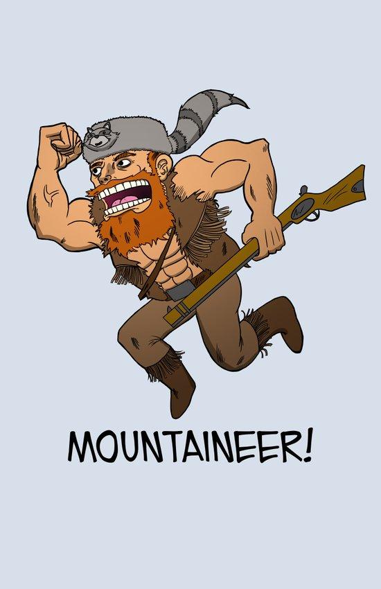 Mountaineer!  Art Print