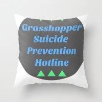 Grasshopper Suicide Prev… Throw Pillow