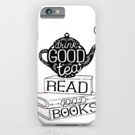 Drink Good Tea, Read Goo… iPhone 6 Slim Case