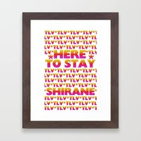Shirane - Here to Stay (Forever TLV) Framed Art Print