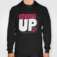 Growing Up Means Giving … Hoody