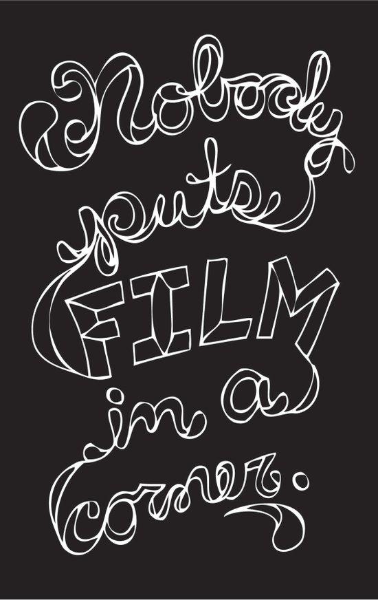 Nobody Puts Film In A Corner Art Print