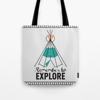 Please Remember To Explo… Tote Bag