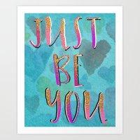 JustBe You Art Print