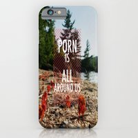 Porn is all around us iPhone 6 Slim Case
