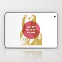 You Set My Heart On Fire Laptop & iPad Skin