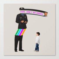 Kids. Don't Do Drugs Canvas Print