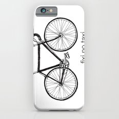 fixi no taxi Slim Case iPhone 6s