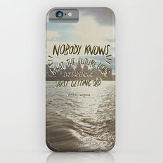Nobody Knows Slim Case iPhone 6s