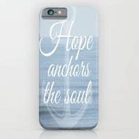 Hope Anchors the Soul iPhone 6 Slim Case